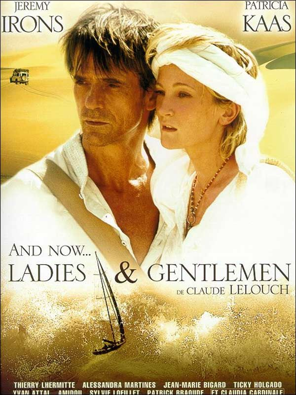 """And Now…Ladies And Gentlemen"" starring Jeremy Irons and Patricia Kaas. (2003) #escapetv"