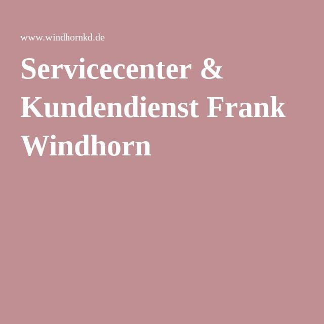 Servicecenter & Kundendienst Frank Windhorn - Bestellung 29.7.16