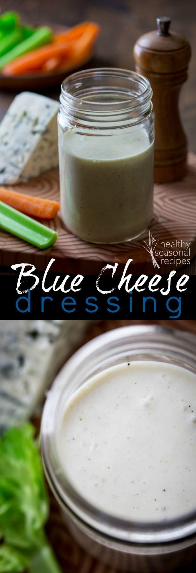 Lower calorie blue cheese dressing recipe   85 calories per serving on Healthy Seasonal Recipes