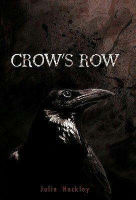 Crow's Row de Julie Hockley