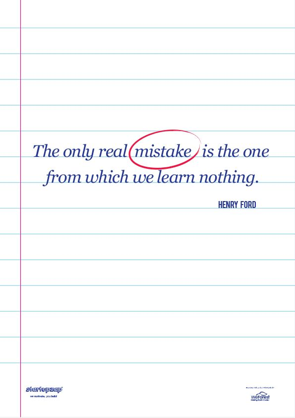 The only real mistake is the one from which we learn nothing. from StartupZap.com | #motivational #inspirational #posters #quotes #business #startup