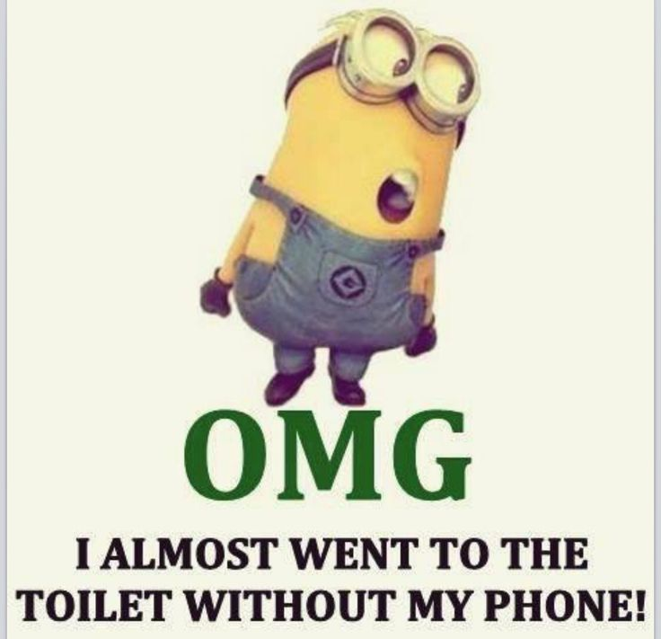 Oh m G... I almost went to the toilet without my phone!