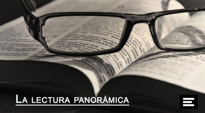 La lectura panorámica. Leer en voz alta es fundamental para el discurso