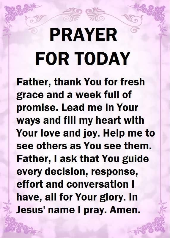 Prayer For Today. Amen.