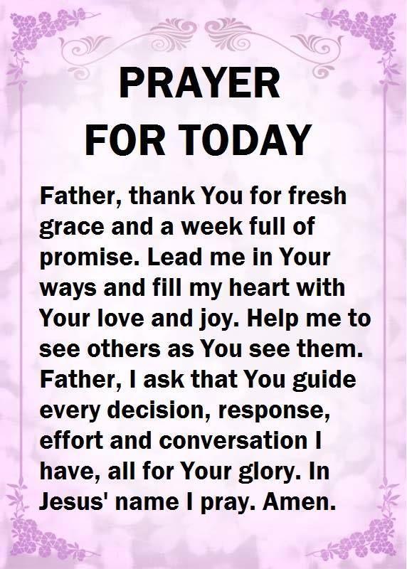 Prayer For Today. Amen.