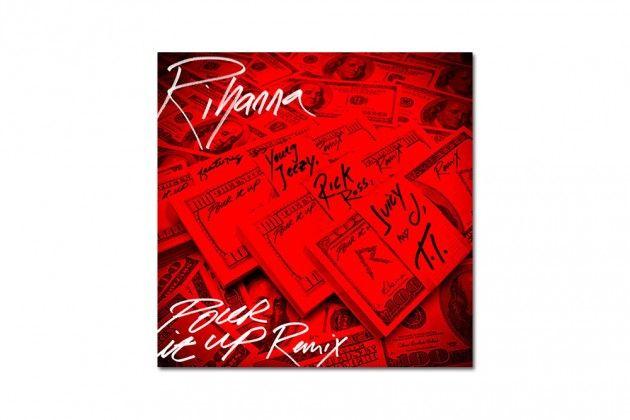 Rihanna ft. Young Jeezy, Rick Ross, Juicy J & T.I. – Pour It Up (Remix)