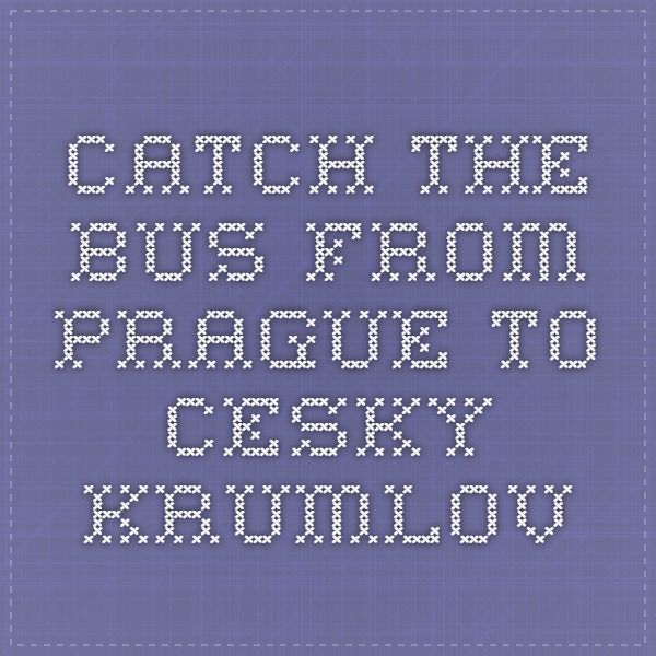 Catch the Bus from Prague to Cesky Krumlov - Czech shuttle is well-known transport operator in Cesky Krumlov offers you to catch bus from Prague to Cesky Krumlov that will help you to transfer Prague to Cesky Krumlov faster and safely.