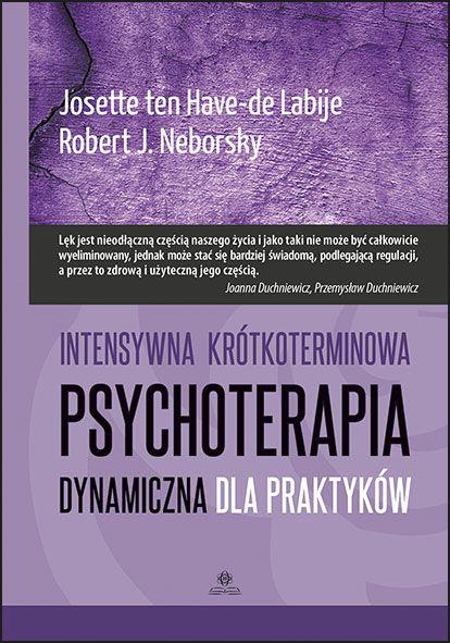 INTENSYWNA KRÓTKOTERMINOWA PSYCHOTERAPIA DYNAMICZNA DLA PRAKTYKÓW więcej na stronie www.harmonia.edu.pl