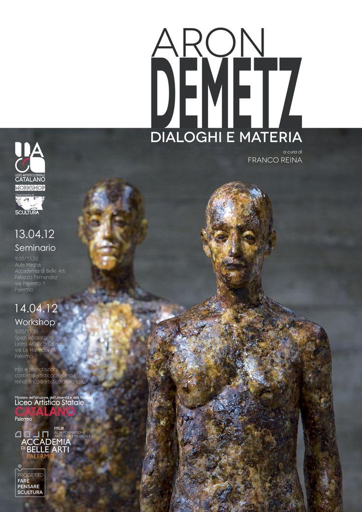 "Locandina del Workshop ""Aron Demetz - Dialoghi e materia""."