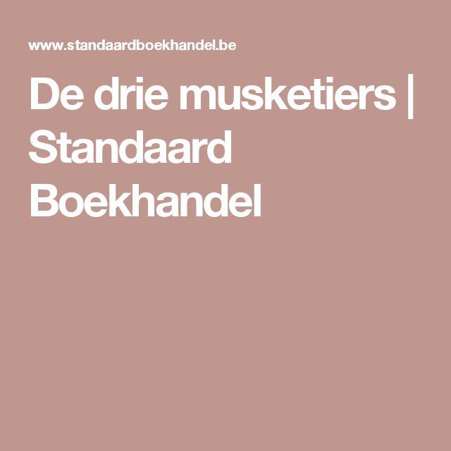 De drie musketiers   Standaard Boekhandel