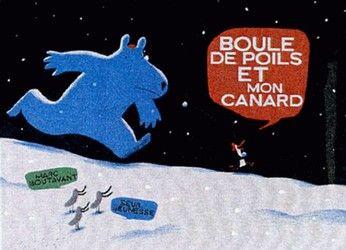 CPRPS 31997000919357 Boule de poils et mon canard. Mon canard est un facétieux manchot royal du pôle Sud. Boule de poils est un ours blanc du pôle Nord, fatigué et affamé. Entre boules de neige et courses-poursuites, leur rencontre va provoquer un sacré tremblement de banquise !