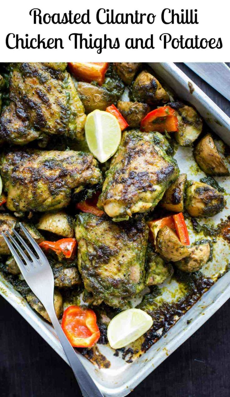 Chicken thighs, potatoes roasted in spicy Cilantro / Coriander Chilli Sauce. This 30 minutes one-pan roasted Chicken is an ultimate weekday dinner recipe.