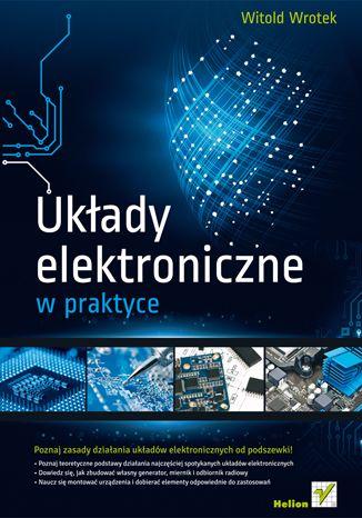 """""""Układy elektroniczne w praktyce""""  #helion #ksiazka #Elektronika"""