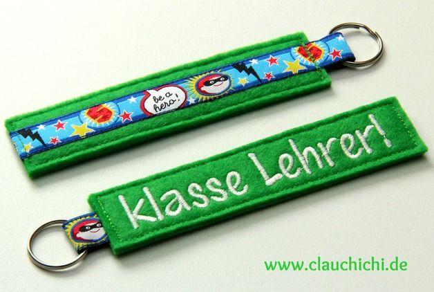 """Schlüsselanhänger - """"klasse Lehrer!"""" Schlüsselanhänger Gr... - ein Designerstück von clau-chichi bei DaWanda"""