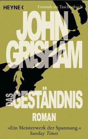 """""""Das Geständnis"""" von John #Grisham - Ein Meisterwerk der Spannung"""