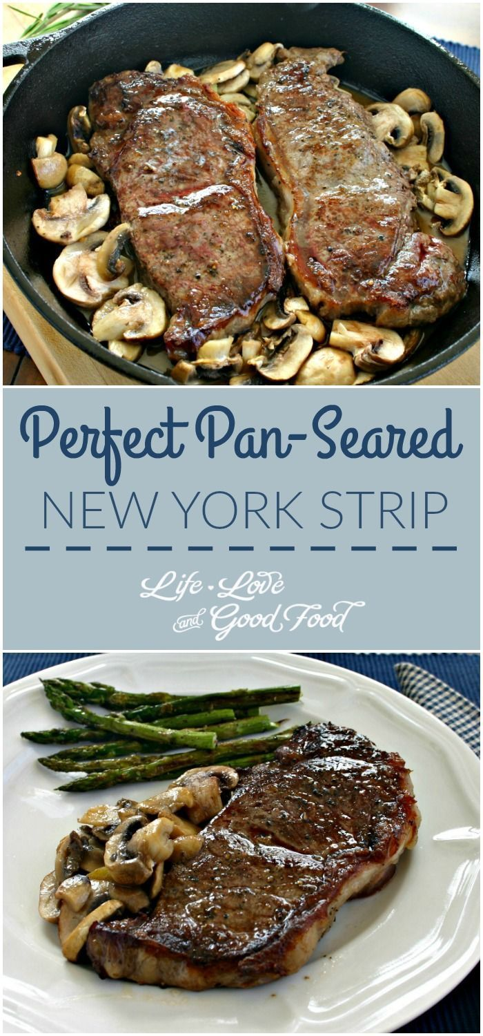 Perfect Pan-Seared New York Strip | Life, Love, and Good Food