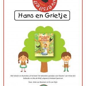 Een project rond het sprookje 'Hans en Grietje' aan de hand van het boek 'De bekendste sprookjes voor kleuters' van Alex de Wolf en Vivian d...