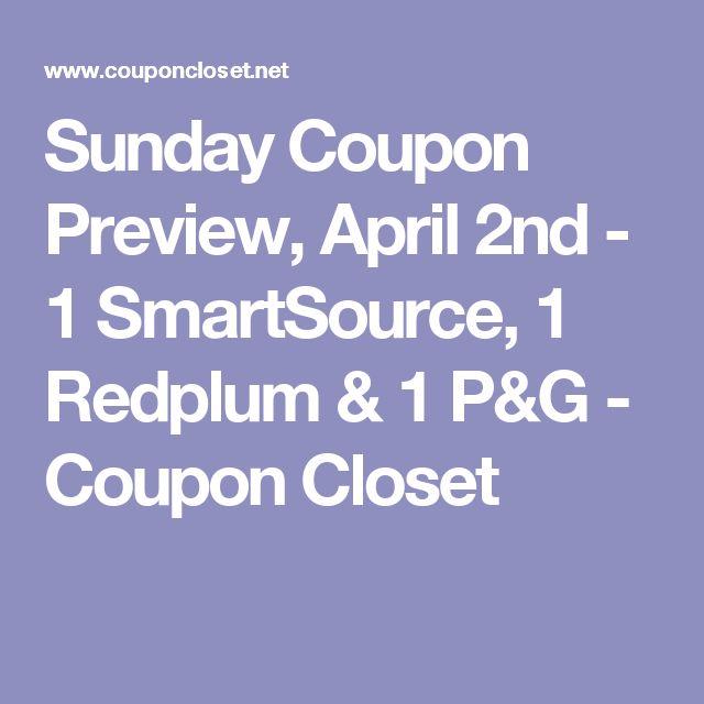 Sunday Coupon Preview, April 2nd - 1 SmartSource, 1 Redplum & 1 P&G - Coupon Closet