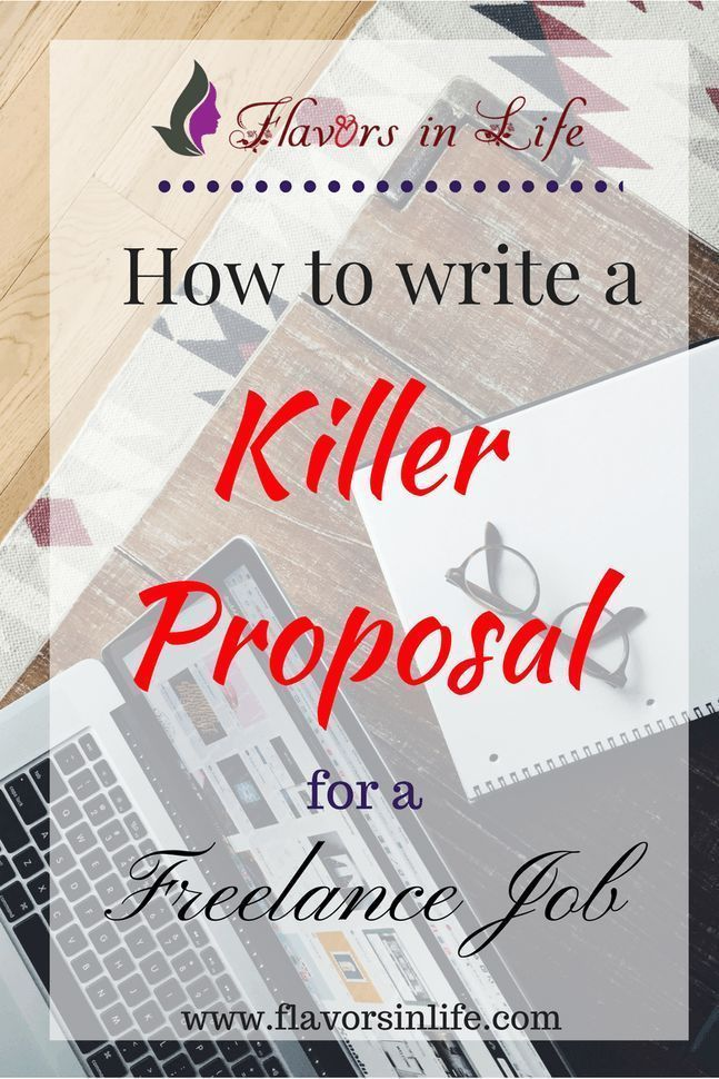 How to Write a Killer Proposal for a Freelance Job Freelance