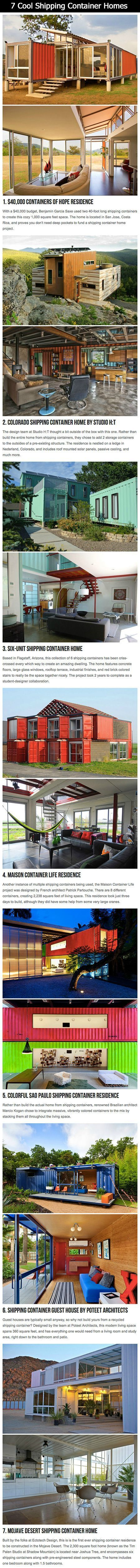 7 Extremely Cool and Creative Shipping Container Homes.. LOVE the first one!