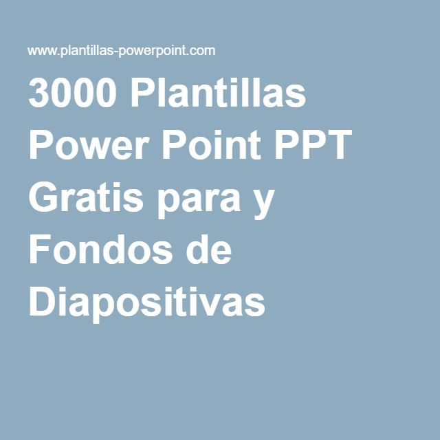 3000 Plantillas Power Point PPT Gratis para y Fondos de Diapositivas