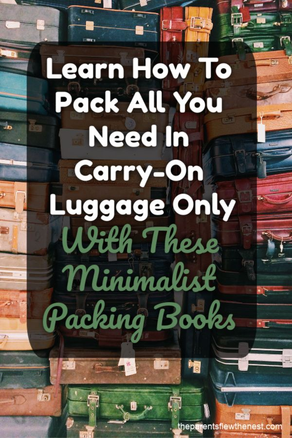 Books That Will Help You Pack Like A Minimalist Maximize Packing