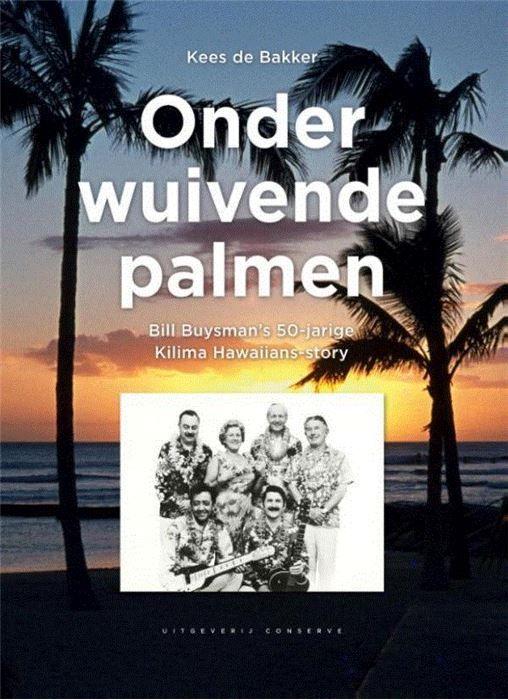 Onder wuivende palmen  The Kilima Hawaiians wisten meer dan 50 jaar hun publiek in Nederland en zo'n twintig overige landen in de ban van hun Hawaii-muziek te houden. Sinds de oprichting 26 juni 1934 traden zij in vrijwel heel Europa op maakten honderden platen - van 78-toerenplaten tot cd's - en traden twee keer op voor de Nederlandse soldaten in voormalig Nederlands-Indië verzorgden tientallen tournees voor radio en televisie in binnen- en buitenland. Het succes van de Kilima Hawaiians was…
