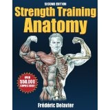 Strength Training Anatomy - 2nd Edition (Paperback)By Frederic Delavier