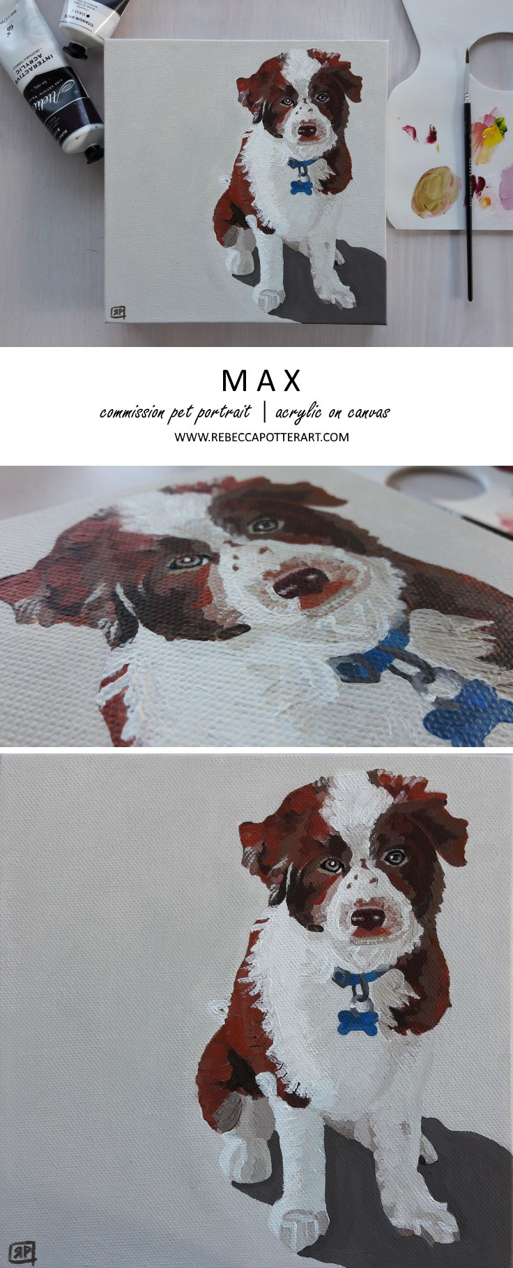 Commission Pet Portrait - Max. Acrylic on Canvas Painting by Rebecca Potter. July 2017 [SOLD]
