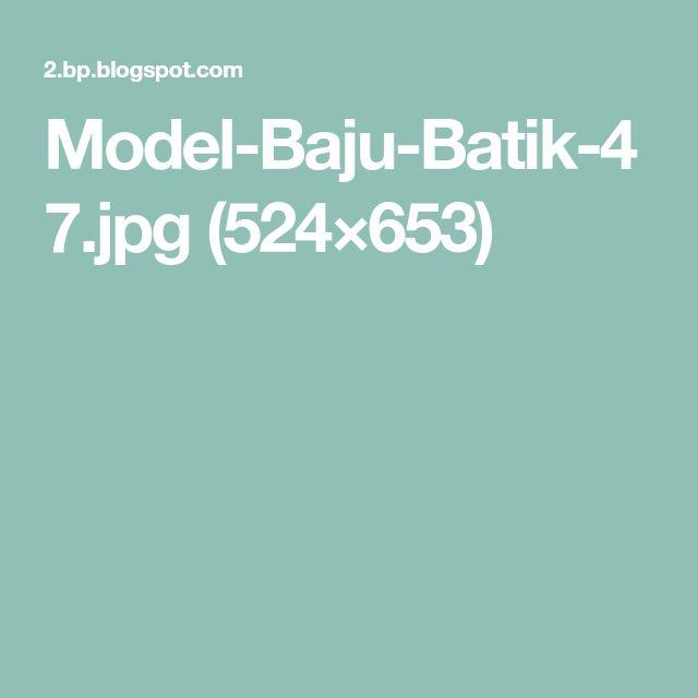 Model-Baju-Batik-47.jpg (524×653)