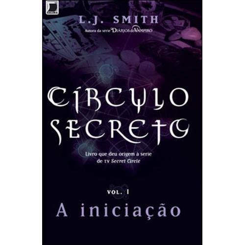 Circulo Secreto - A Iniciaçao - Vol. 1 - Submarino.com