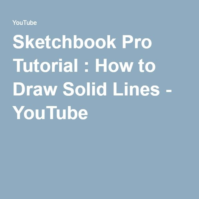 Sketchbook Pro Tutorial : How to Draw Solid Lines - YouTube