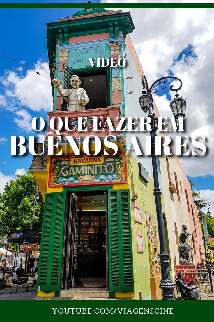 O Que Fazer Em Buenos Aires No Nosso Roteiro De 5 Dias Em Buenos