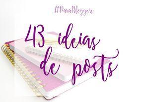 43 ideias de posts para o seu blog. Está sem ideias sobre o que publicar? Veja as 43 ideias no blog: http://simplesbella.blogspot.com.br/2016/11/43-ideias-de-posts-para-o-seu-blog.html #post #tipsforblggers #blogpostideas