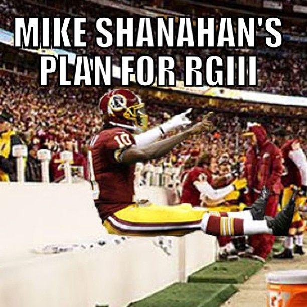 #rg3 #rgIII #washington #redskins #shanahan #plan #injury #comeback #nfl #preseason #cowboys #giants #eagles #football #meme #nflmemes