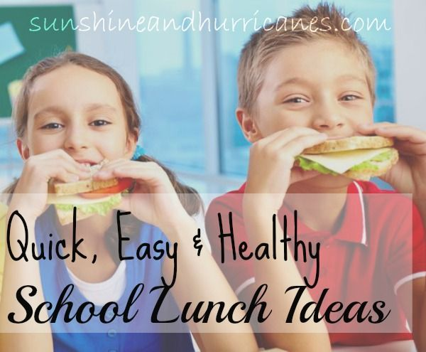 Quick, Easy & Healthy School Lunch Ideas -  Great ideas that kids will actually eat and enjoy!!!   Sunshine and Hurricanes