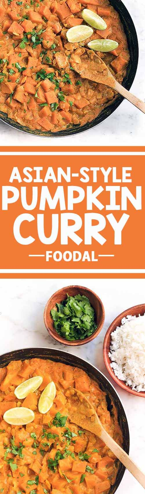 Do you love Asian-style dishes? What about pumpkin? This recipe for pumpkin curry is a combination of both, and it's not only simple to make, but also extremely comforting and filling. Garnished with cilantro and served alongside basmati rice, this makes the perfect dinner on a chilly evening. Get the recipe now on Foodal and take a culinary trip to Asia! http://foodal.com/recipes/vegetarian-vegan/asian-style-pumpkin-curry/