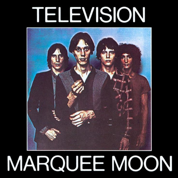'You know I'm crazy about friction' - Marquee Moon by Television