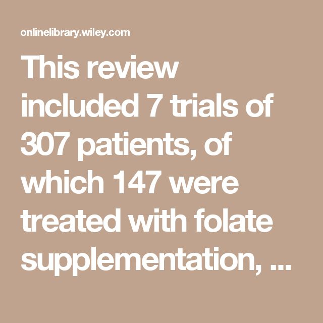 This review included 7 trials of 307 patients, of which 147 were treated with folate supplementation, 80 patients with folinic acid and 67 patients with folic acid. A 79% reduction in mucosal and gastrointestinal (GI) side effects was observed for folic acid.
