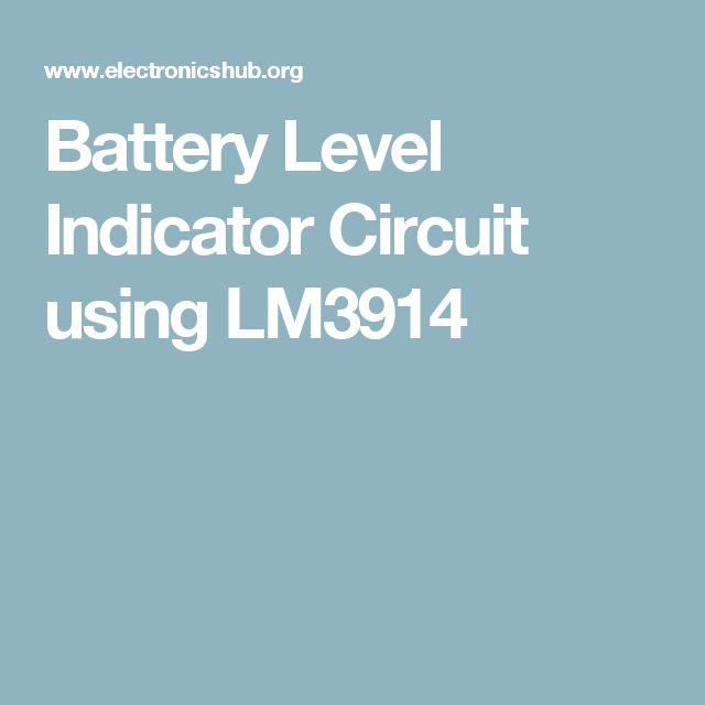 Battery Level Indicator Circuit using LM3914