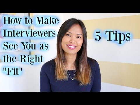 """How to Make Interviewers See You as the Right """"Fit"""" for the Job - 5 Tips - YouTube"""