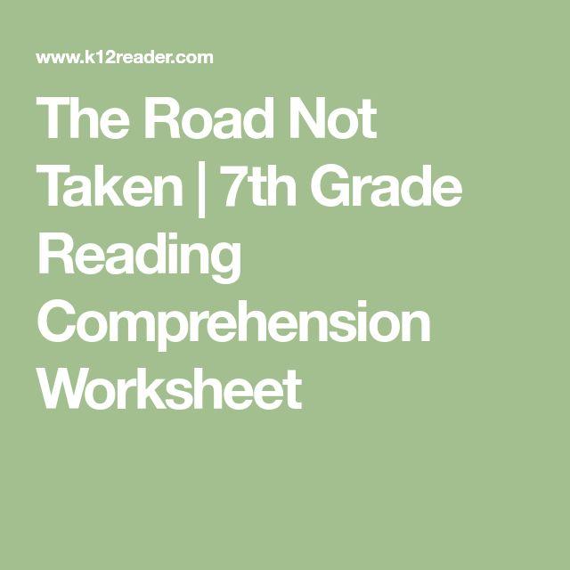The Road Not Taken | 7th Grade Reading Comprehension Worksheet