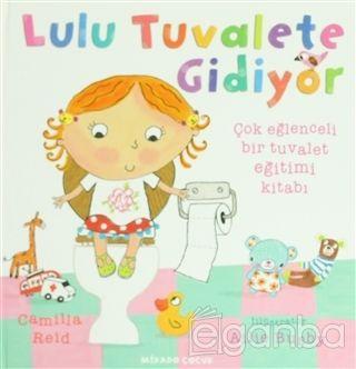 Lulu Tuvalete Gidiyor Çok Eğlenceli Bir Tuvalet Eğitimi Kitabı - %27 i