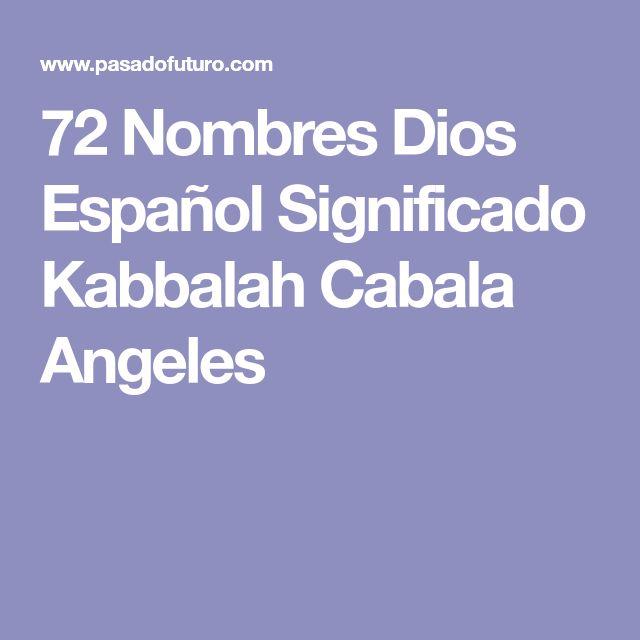 72 Nombres Dios Español Significado Kabbalah Cabala Angeles