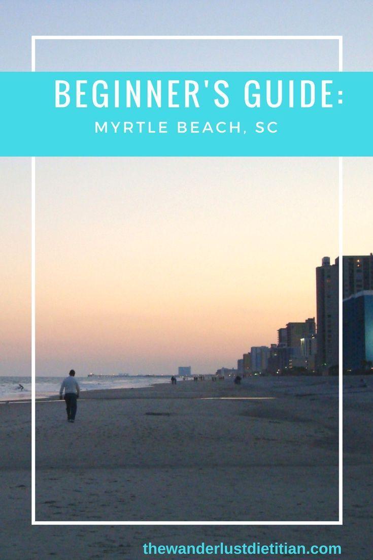 A beginner's guide to Myrtle Beach, SC in 1 week. Restaurants, boardwalks, and Beach life!