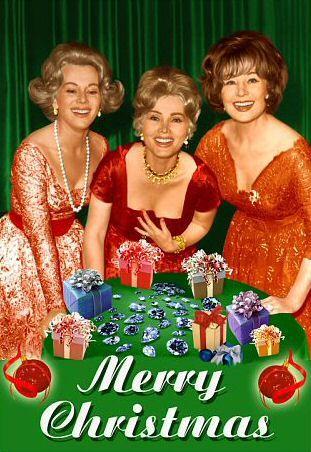 Gabor Sisters Christmas - I get to be Za-Za!! All those diamonds and all that fur!!  LOL