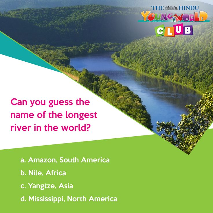 Can you guess the name of the longest river in the world? It is more than 6500 km long and runs through 10 countries! http://youngworldclub.com
