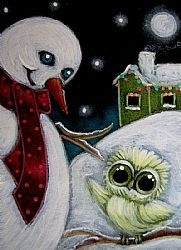 Art: HOLIDAY TINY OWL TALKING TO A SNOWMAN by Artist Cyra R. Cancel