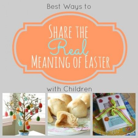 Real Meaning of Easter Ideas for families! #easter