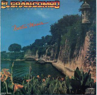 SALSA VIDA: 1985 El Gran Combo - Nuestra Musica
